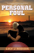 Personal Foul by Lucy J. Madison