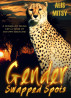 Gender Swapped Spots: A Dominant Feline Gets a Taste of His Own Medicine by Alis Mitsy
