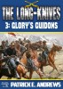 Glory's Guidons (The Long-Knives US Cavalry Western Book 3) by Patrick E. Andrews