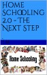 Home Schooling 2.0 - The Next Step by J Bozzuto