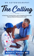 THE CALLING - A Kentucky Country Doctor and his Registered Nurse Wife Become Medical Missionaries To Haiti by Robert Johnson, MD