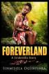 Foreverland (A Cinderella Story) by Sinmisola Ogunyinka