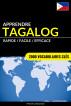 Apprendre le tagalog - Rapide / Facile / Efficace: 2000 vocabulaires clés by Pinhok Languages