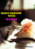 Being Friends With Margo by Andre' Mwansa
