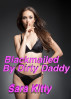 Blackmailed by Dirty Daddy by Sara Kitty