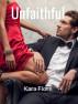 Unfaithful by Kara Fiore