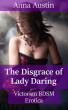 The Disgrace of Lady Daring by Anna Austin