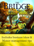 The Bridge of the Golden Wood: A Parable on How to Earn a Living by Karl Beckstrand