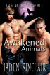 Awakened Animals by Jaden Sinclair