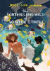 The Waters and Wild of Winter Street by Jessi Cole Jackson