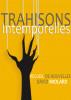 Trahisons Intemporelles by David Miolard