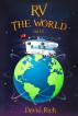 RV the World by (James) David Rich