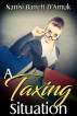 A Taxing Situation by Nanisi Barrett D'Arnuk