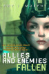 Allies and Enemies: Fallen (Series Book 1) by Amy J. Murphy