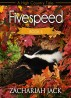 A High Country Tale: The Fifth Tale-- Fivespeed, A Stickhift Saga by Zachariah Jack