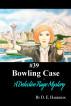 Bowling Case by D. E. Harrison