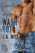 Wash Out by L.A. Witt