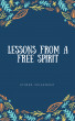 Lessons From a Free Spirit by Athena Velazquez