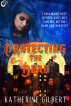 Protecting the Dead by Katherine Gilbert