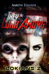 They Lurk Among Us, Lokians 2 by Aaron Dennis