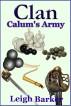 Clan: Season 3: Episode 2 - Calum's Army by Leigh Barker