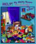 Help! My Messy Room Swallowed My Sister! by Kathy Rae