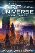 The Arc of the Universe: Book Three by Mark Whiteway