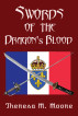 Swords of The Dragon's Blood by Theresa M. Moore
