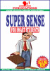 Super Sense For Smart Students by Charles Adoghor