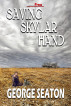 Saving Skylar Hand by George Seaton