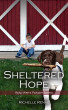 Sheltered Hope by Richelle Renae