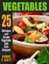 Vegetables by Hannie P. Scott