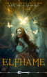 Elfhame by Anthea Sharp