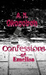 Confessions of Emelisa: Woman in Chains Book Three by A. N. Okonoboh