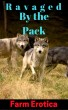 Ravaged by the Pack by Farm Erotica