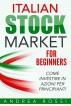 Italian Stock Market for Beginners Book Mercato azionario per i principianti Italia by Andrearossis