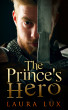The Prince's Hero: The Prince's Consort 2 by Laura Lux