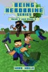 Being Herobrine, Book 2 and Book 3 by Mark Mulle