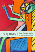 Dying Badly - New Zealand Stories by David Barber