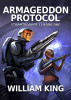 Armageddon Protocol by William King
