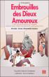 Embrouilles des Dieux Amoureux by A. B. Doungméné