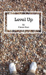 Level Up by Future Poet