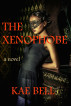 The Xenophobe by Kae Bell