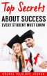 Top Secrets About Success Every Student Must Know by Odunsi Tolulope Joshua