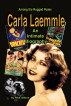 Among the Rugged Peaks: An Intimate Biography of Carla Laemmle by Rick Atkins