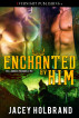 Enchanted by Him by Jacey Holbrand