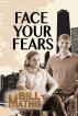 Face Your Fears by Bill Mathis