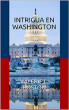 INTRIGA EN WASHINGTON by L. BOSTON VALERIE