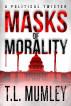 Masks of Morality by Terri Lynn Sullivan (Pen Name T.L. Mumley)
