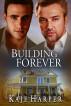 Building Forever by Kaje Harper